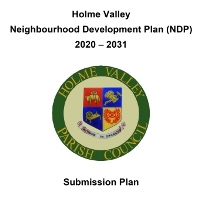 Holme Valley Neighbourhood Development Plan formally submitted to Local Planning Authorities